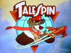 Oh-We-Oh, TaleSpin!